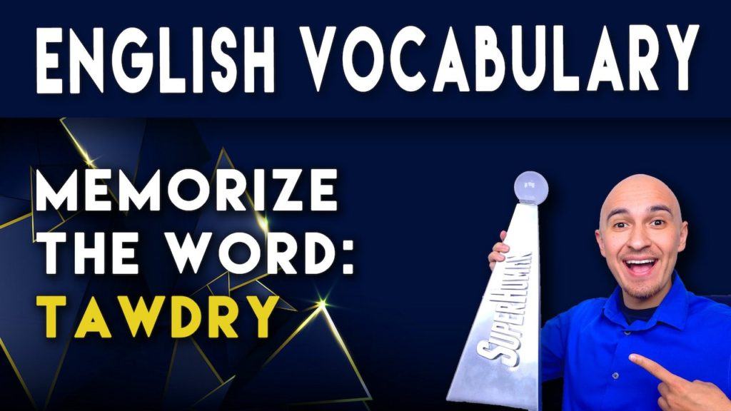 What-does-the-word-TAWDRY-mean-and-how-to-memorize-English-sat-vocabulary