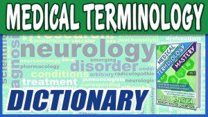 Medical Terminology Dictionary List