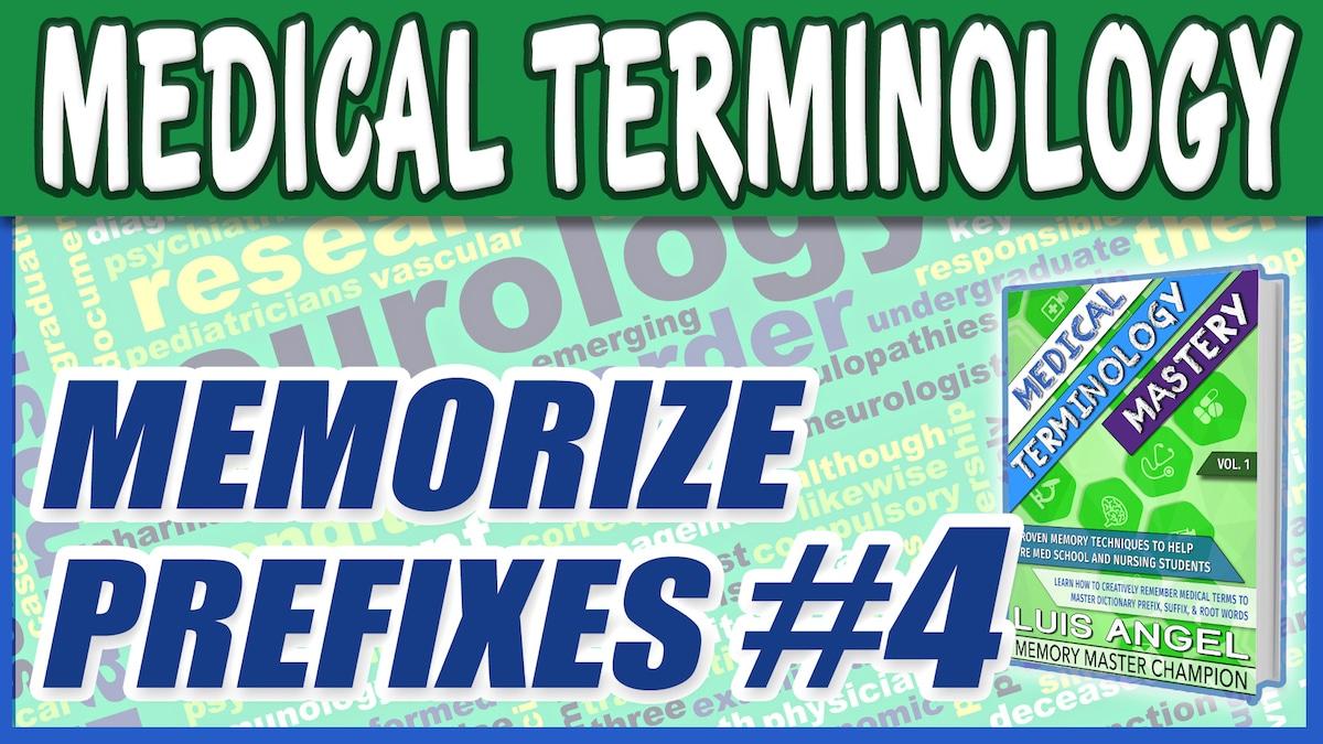 Medical Terminology Prefixes 4 | Med Terms Mastery