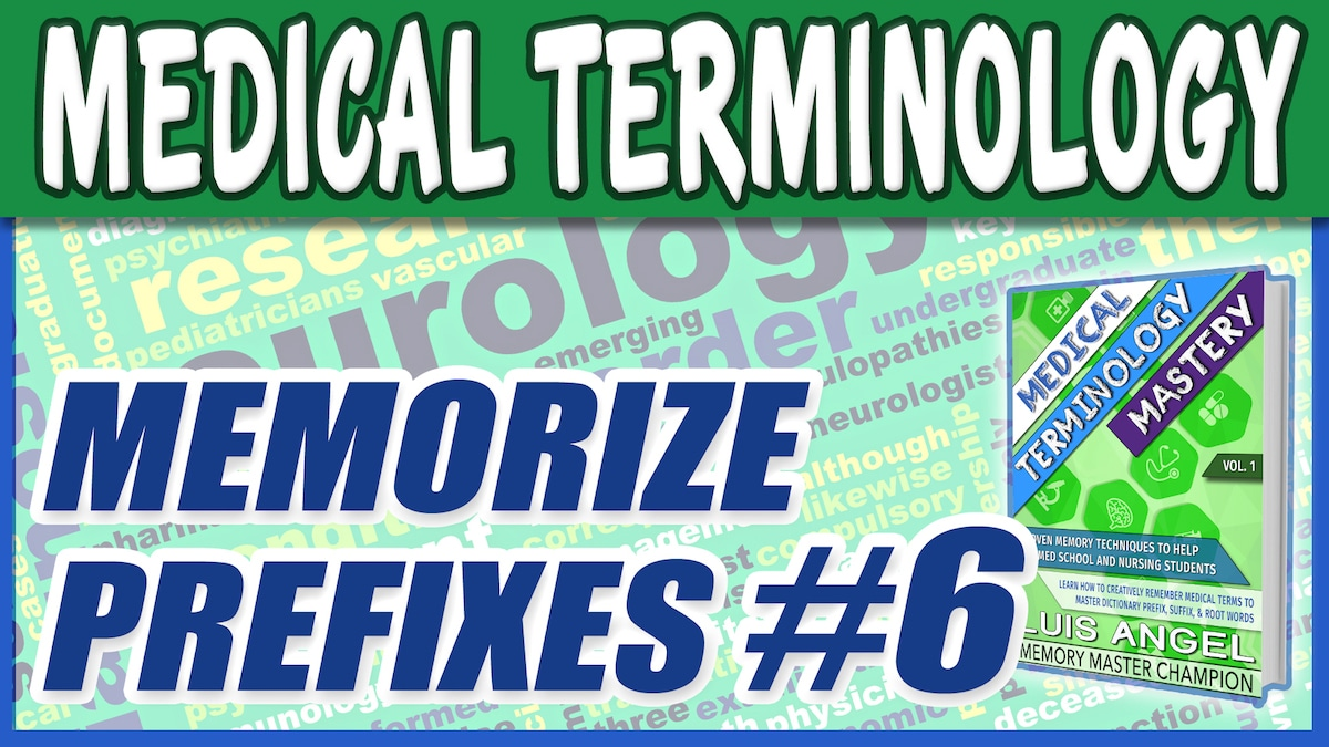 Medical Terminology Prefixes 6 | Med Terms Mastery