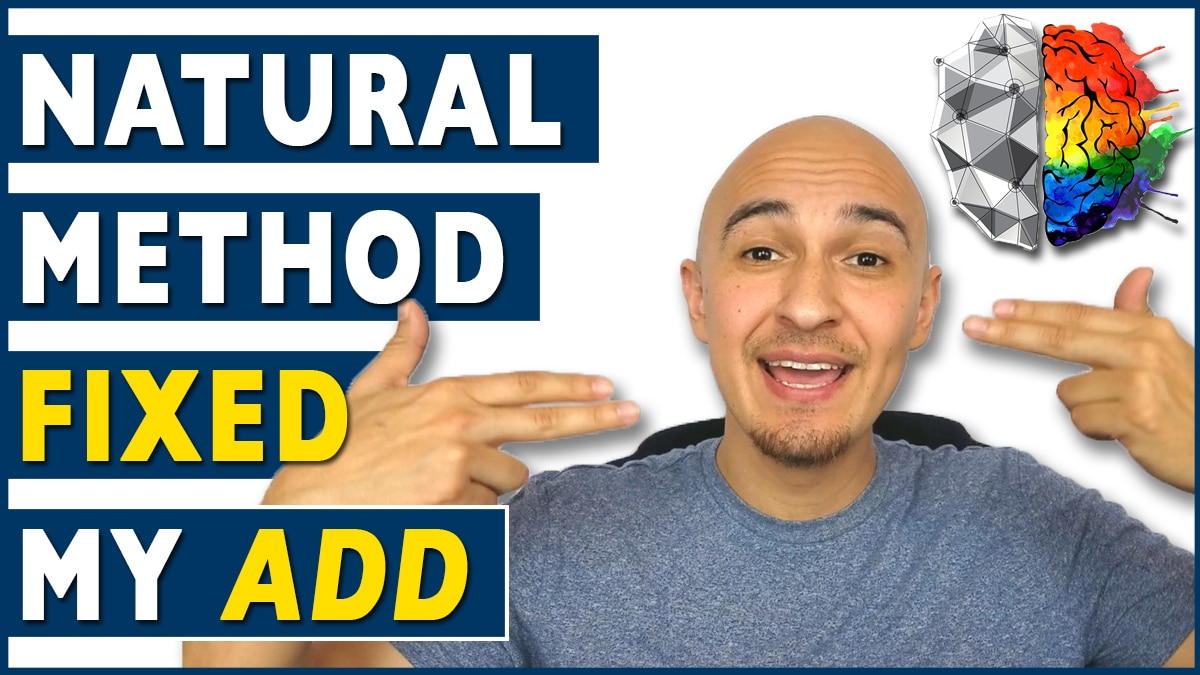How To Cure Add Adhd Naturally