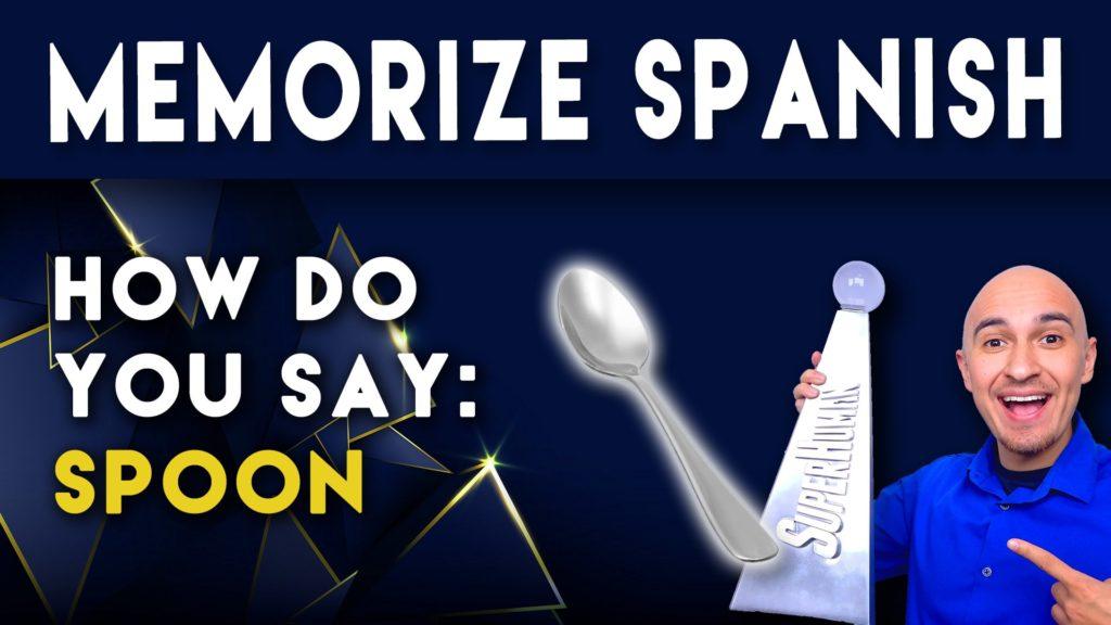 How do you say Spoon in Spanish Memorize Mnemonic-min